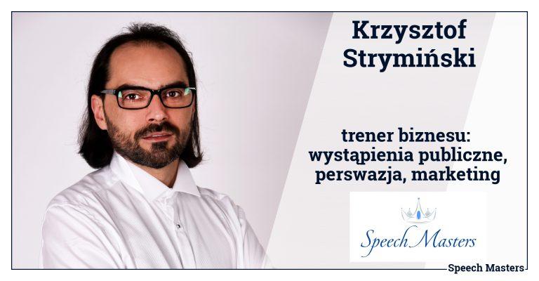 Krzysztof Strymiński (dyrektor operacyjny - Speech Masters)
