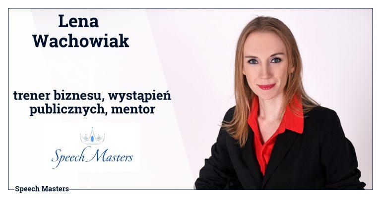 Lena Wachowiak (Prezes Zarządu - Speech Masters)